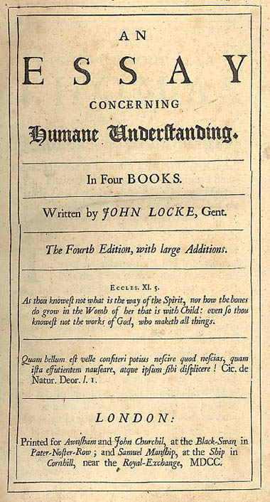 locke essay concerning human understanding online Get this from a library an essay concerning human understanding [john locke] -- contains book 1,of innate notions and book 2, of ideas.